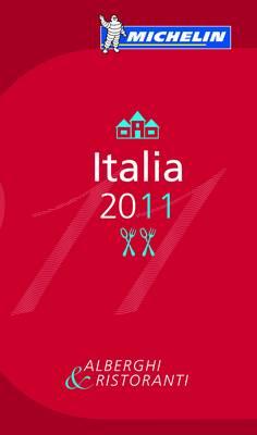 Michelin Guide Italia 2011 2011 - Michelin Guides No. 6003 (Paperback)