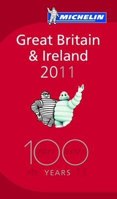 Michelin Guide Great Britain & Ireland 2011 - Michelin Guides (Hardback)