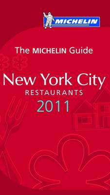 Michelin Guide New York 2011 2011 - Michelin Guides No. 6014 (Paperback)