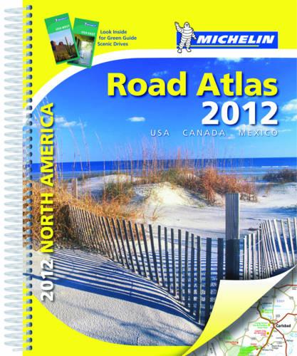 USA, Canada, Mexico 2012 Atlas - Michelin Tourist and Motoring Atlases (Spiral bound)