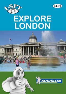 i-SPY Explore London - Michelin i-SPY Guides (Paperback)