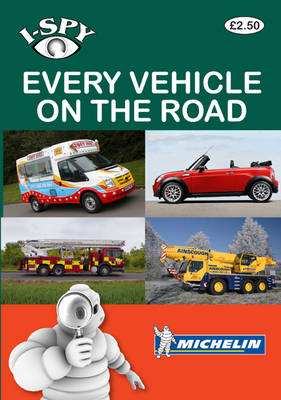 I-Spy Every Vehicle on the Road - Michelin i-Spy Guides (Paperback)