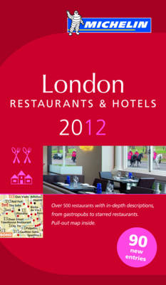 Guide Michelin London 2012 2012 - Michelin Guides (Paperback)