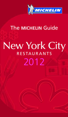 New York 2012 Michelin Guide - Michelin Guides (Paperback)