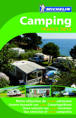 Camping Guide France 2012 - Michelin Camping Guides (Paperback)