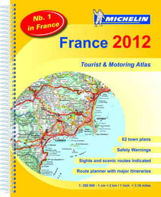 France Atlas 2012 - Michelin Tourist and Motoring Atlases (Spiral bound)