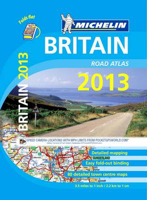 Britain Atlas 2013 - Michelin Tourist and Motoring Atlases (Paperback)