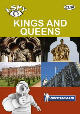 i-SPY Kings and Queens - Michelin i-SPY Guides (Paperback)