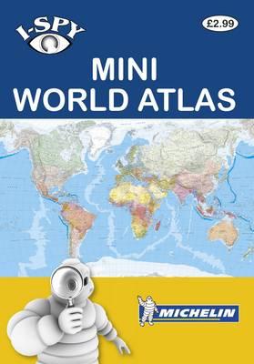 i-SPY Mini World Atlas - Michelin i-SPY Guides (Paperback)