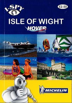 i-SPY Isle of Wight - Michelin i-SPY Guides (Paperback)