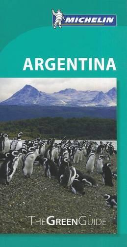 Argentina Green Guide - Michelin Green Guides (Paperback)