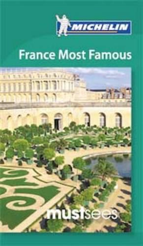 Must Sees France Most Famous - Michelin Must Sees Guide (Paperback)