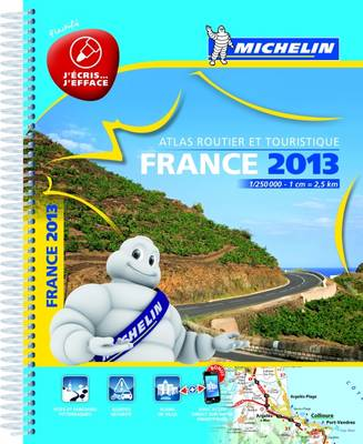 France Road Atlas 2013 - Michelin Tourist and Motoring Atlases (Spiral bound)