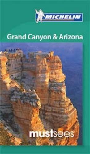 Must Sees Grand Canyon & Arizona - Michelin Must Sees Guide (Paperback)