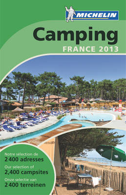 Guide Camping France 2013 - Michelin Camping Guides (Paperback)