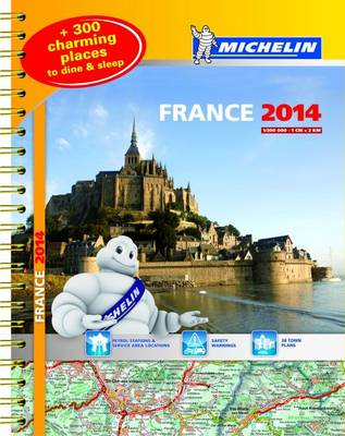 France 2014 A3 Spiral Atlas - Michelin Tourist and Motoring Atlases (Spiral bound)