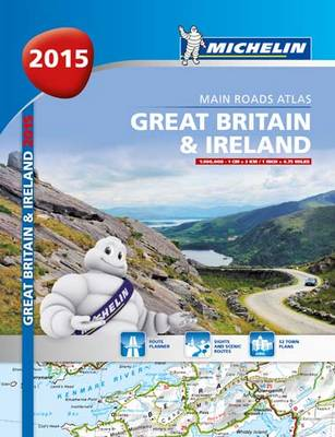 Great Britain and Ireland 2015 A4 Paperback Atlas - Michelin Tourist and Motorist Atlas (Paperback)