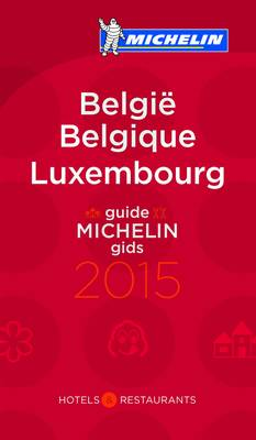 Belgium Luxembourg 2015 - Michelin Guides (Paperback)
