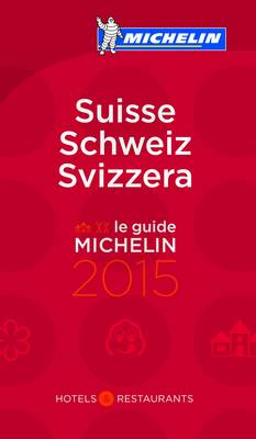 Suisse 2015 - Michelin Guides (Paperback)