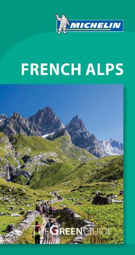 Green Guide French Alps - Michelin Green Guide (Paperback)