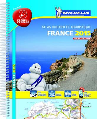 France 2015 Laminated Atlas - Michelin Tourist and Motoring Atlas (Spiral bound)