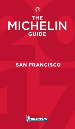 Michelin Guide San Francisco 2017: Bay Area & Wine Country Restaurants - Michelin Guide/Michelin (Paperback)