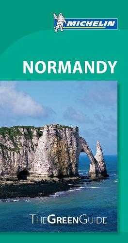 Normandy - Michelin Green Guide: The Green Guide - Michelin Tourist Guides (Paperback)