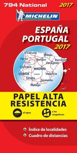 Espana & Portugal 2017 - High Resistance National Map 794 - Michelin National Maps (Sheet map, folded)