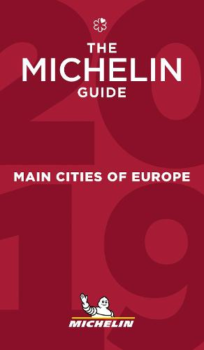 Main cities of Europe - The MICHELIN Guide 2019: The Guide Michelin - Michelin Hotel & Restaurant Guides (Paperback)
