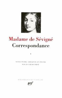 Correspondance Volume 1 (Mars 1646 - Juillet 1675)