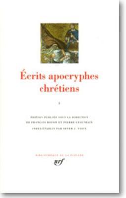Ecrits apocryphes chretiens (Volume 1)