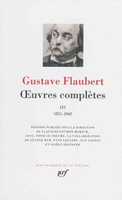 Oeuvres completes vol. 3 1851-1862 (Hardback)