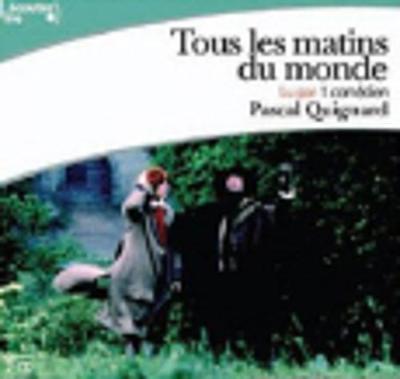 Tous les matins du monde, lu par Jean-claude Drouot (2 CD)