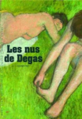 Decouverte Gallimard: Les Nus De Degas (Paperback)