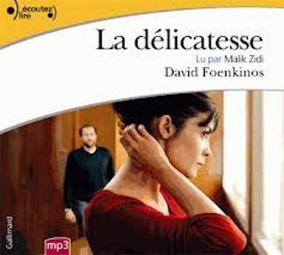 La delicatesse, lu par Malik Zidi (1 CD MP3)