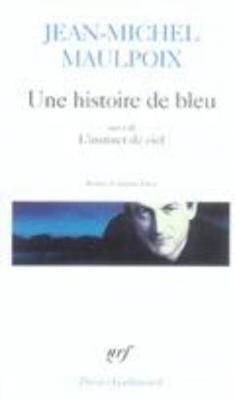 Une Histoire De Bleu (Paperback)