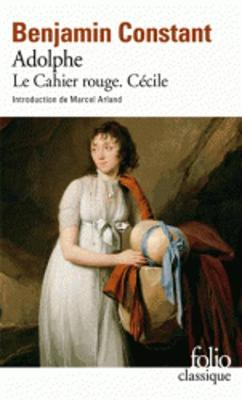 Adolphe/Le Cahier Rouge/Cecile (Paperback)