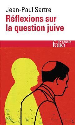 Reflexions Sur La Question Juive (Paperback)