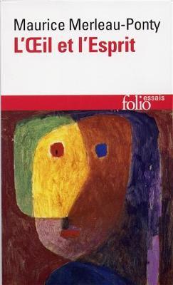 L'oeil et l'esprit (Paperback)
