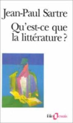 Qu'est Ce Que La Litterature? (Paperback)
