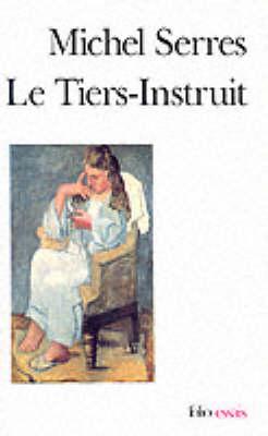 Le Tiers-Instruit (Paperback)