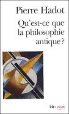 Qu'est-ce que la philosophie antique ? (Paperback)