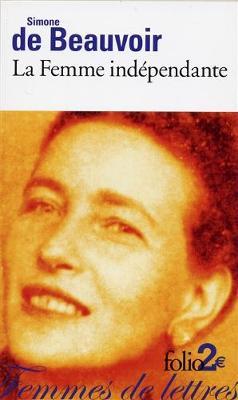 La femme independante: extraits du Deuxieme sexe (Paperback)