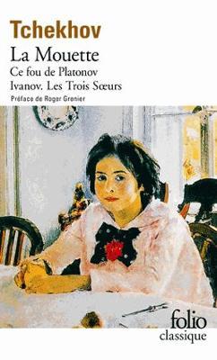 Platonov/Ce Fou De Platonov/Ivanov/Les Trois Soeurs (Paperback)