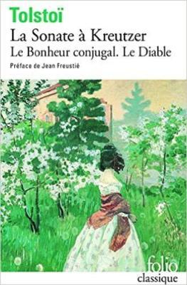La Sonate a Kreutzer. Le Bonjeur Conjugal. Le Diable (Paperback)
