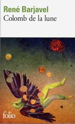 Colomb De LA Lune (Paperback)