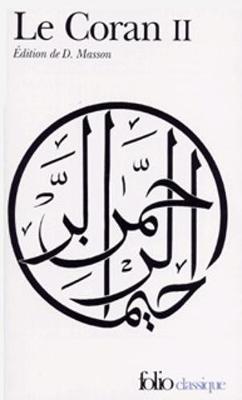 Le Coran/Traduction D. Masson Vol. 2 (Paperback)