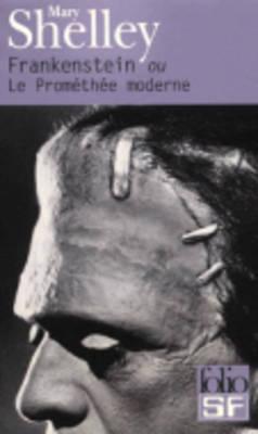 Frankenstein: Ou Le Promethee Moderne (Paperback)