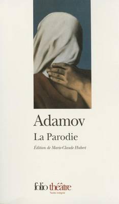 La Parodie (Paperback)