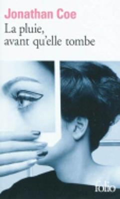 La Pluie, Avant Qu'Elle Tombe (Paperback)